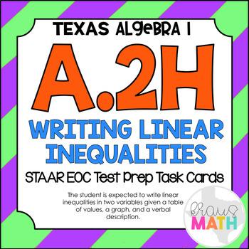 A.2H: Writing Linear Inequalities STAAR EOC Test-Prep Task