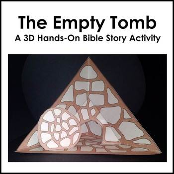 Bible Craft: The Empty Tomb Triorama (Easter)
