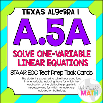 A.5A: Solving One-Variable Linear Equations STAAR EOC Test