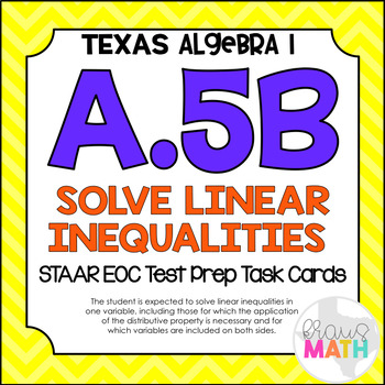 A.5B: Solving Linear Inequalities STAAR EOC Test-Prep Task