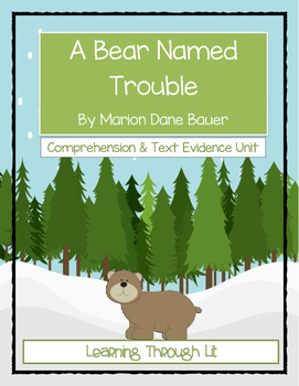 A BEAR NAMED TROUBLE by Marion Dane Bauer Comprehension &