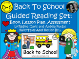 A+ Back To School-Level D-6 Guided Reading-Book, Lesson Pl