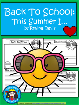 A+ Back To School: This Summer I... Writing Paper