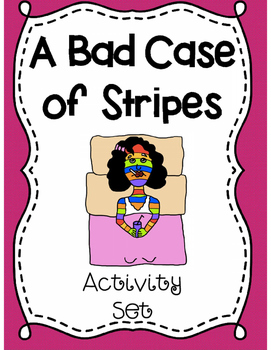 A Bad Case of Stripes Activity Set