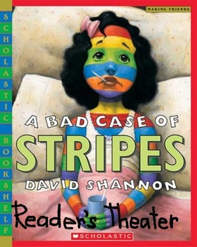 A Bad Case of Stripes Reader's Theater