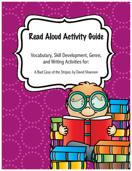 A Bad Case of the Stripes No Prep Read-Aloud Literacy Guide