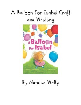 A Balloon For Isabel Writing and Craft