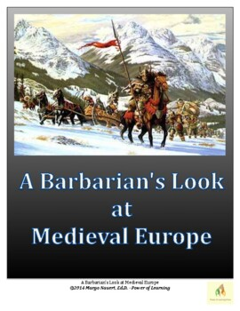 A Barbarian's Look at the Middle Ages