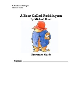 A Bear Called Paddington Literature Guide