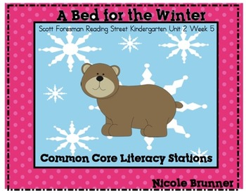 A Bed For Winter Reading Street Unit 2 Week 5 Common Core