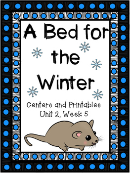 A Bed for the Winter, Centers and Printables, Kindergarten