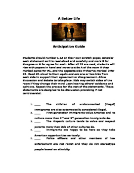 A Better Life Anticipation Guide: For use with film & Immi