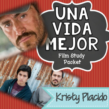 A Better Life / Una Vida Mejor Film Study Packet