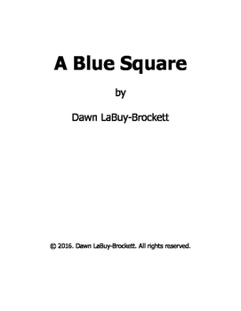 A Blue Square, a children's learning book with innovation