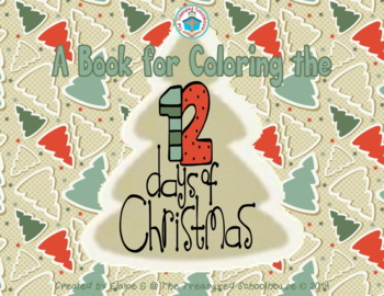 A Book for Coloring the 12 Days of Christmas & Gift Tree Sheet