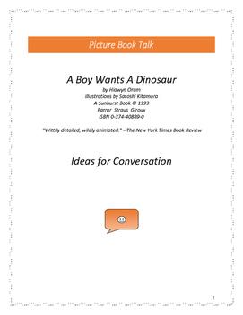 A Boy Wants A Dinosaur: Ideas for Conversation