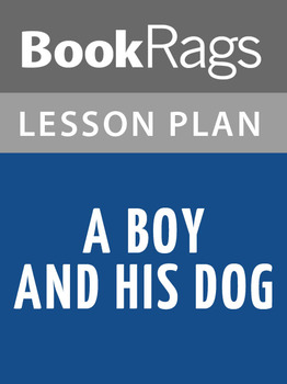 A Boy and His Dog Lesson Plans