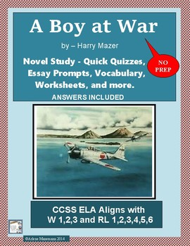 A BOY AT WAR Novel Study: Quick Chapter Quizzes & Writing Prompts