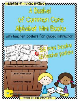 A Bushel of Common Core Alphabet Mini Books... With Teache