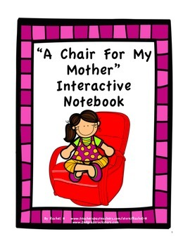 """A Chair For My Mother"" Interactive Notebook"