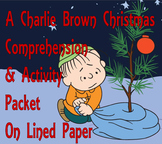A Charlie Brown Christmas Comprehension & Activity PACKET