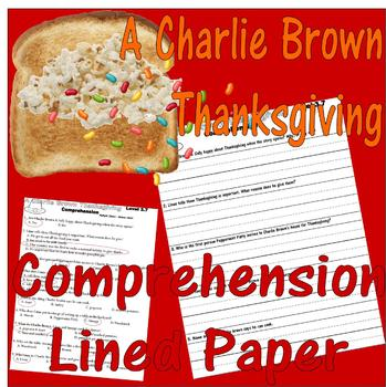 A Charlie Brown Thanksgiving Comprehension : LINED Paper E