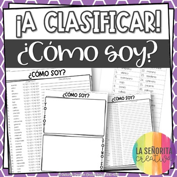 ¡A Clasificar! ¿Cómo soy? - a sorting activity for basic S