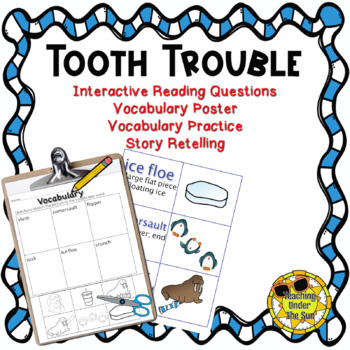 Tooth Trouble; Book Activities, Vocabulary, Retelling, Win