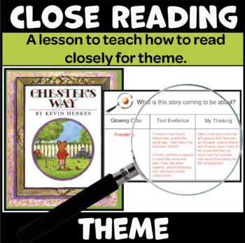 A Close Reading Lesson to Teach Theme (Uses the Book Chest