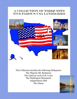 A Collection of Webquests -Five Famous Landmarks in the Un