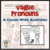 Vague Pronouns: A Comic Lesson with Activities