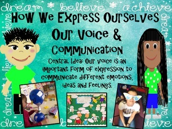A Complete IB PYP Interactive Unit of Inquiry Voices and C