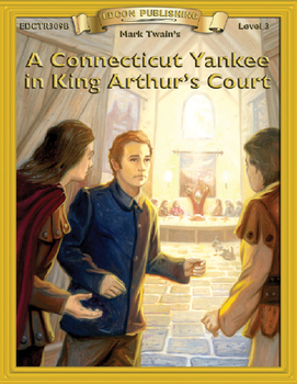 A Connecticut Yankee in King Arthur's Court RL3-4 Adapted
