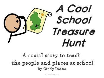 A Cool School Treasure Hunt: A social story to teach peopl