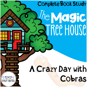 A Crazy Day with Cobras Magic Tree House Comprehension Unit
