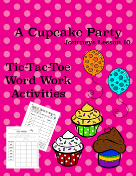 A Cupcake Party Journeys Lesson 10