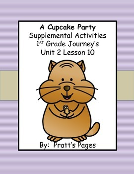 A Cupcake Party Supplemental Activities for Journey's Unit