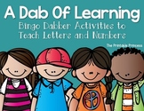 A Dab of Learning {Bingo Dabber Alphabet & Number Recognit