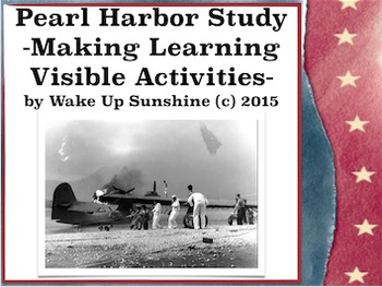 Pearl Harbor Study: Making Learning Visible Activities