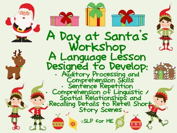 A Day at Santa's Workshop - A Lesson to Develop Language a