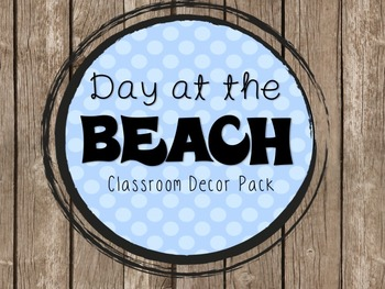A Day at the Beach - Classroom Decor Pack