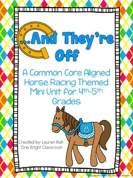 And They're Off: A Horse Racing Mini Unit {Common Core Ali