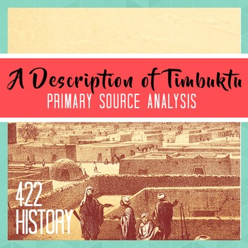 A Description of Timbuktu from the Middle Ages Primary Sou