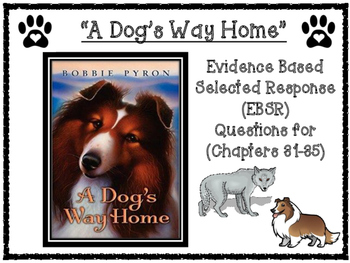 A Dog's Way Home EBSR (Evidence Based Selected Response) A
