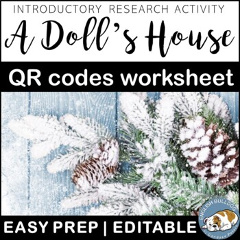 A Doll's House: QR Codes Background Worksheet