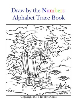 A Draw by the Numbers Animal Themed Coloring and Alphabet