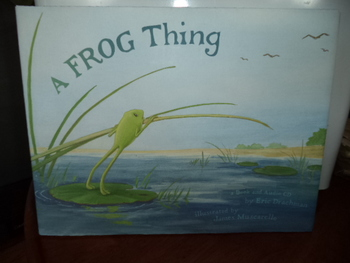 A FROG THING (A Book - Audio CD     ISBN-10: 0-9703809--3