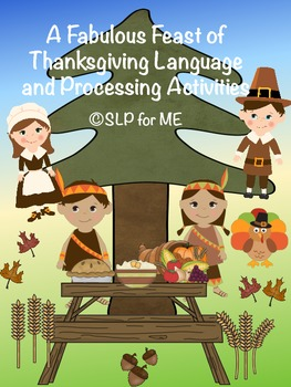 A Fabulous Feast of Thanksgiving Language and Processing A