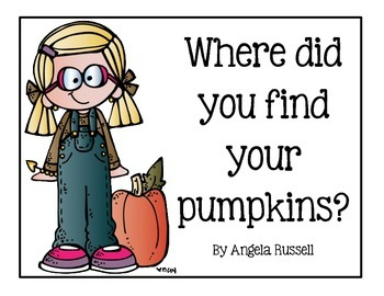 A Fall Book ~ Where Did You Find Your Pumpkins?