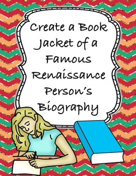 A Famous Renaissance Person: Create a Book Jacket of His o